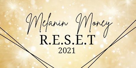 Melanin Money R.E.S.E.T tickets