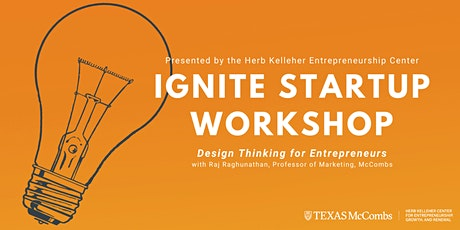 Ignite Startup Workshop: Design Thinking for Entrepreneurs tickets