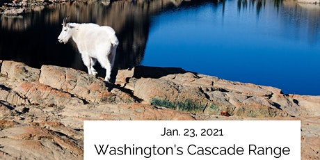 Explore Washington's Cascade Range: Virtual Visit tickets