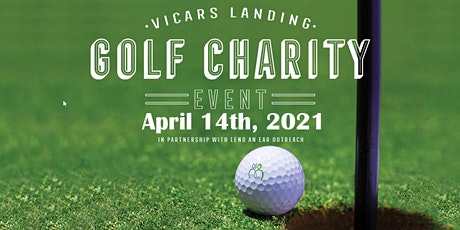2021 Golf Charity Fundraiser to Benefit Vicars Landing and Lend An Ear tickets