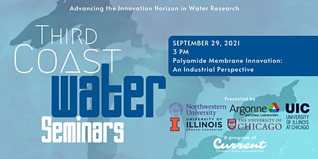 Third Coast Water Seminars: Polyamide Membrane Innovation tickets