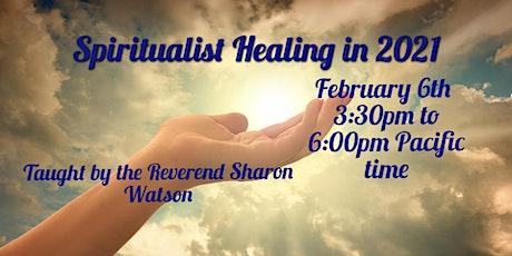 Spiritualist Healing in 2021 tickets