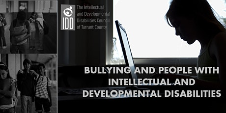 Bullying in Individuals with Intellectual and Developmental Disabilities tickets