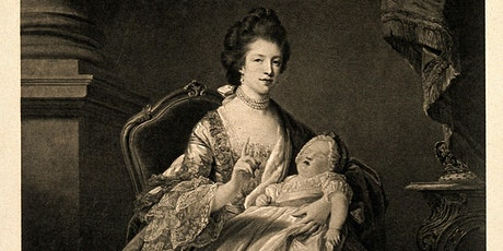 Queen Charlotte and TransAtlantic Women's Intellectual Networks tickets