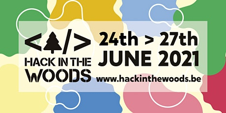 Hack in the Woods 2021 billets