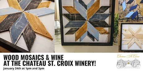 Wood Mosaics and Wine! tickets