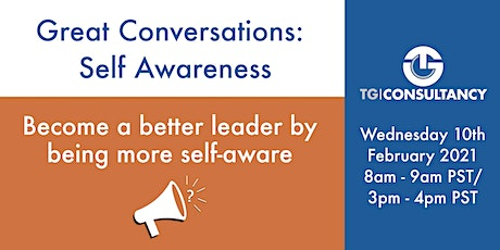 Great Conversations: Self Awareness tickets