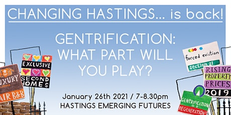 Changing Hastings...is Back! One Year On tickets