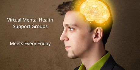 Virtual Mental Health Support Groups (Friday's) tickets