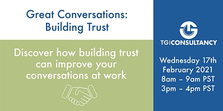 Great Conversations: Building Trust tickets