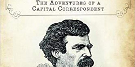 Mark Twain in Washington City: The Adventures of a Capital Correspondent tickets