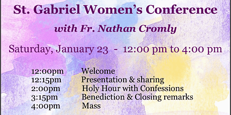 St Gabriel Women's Conference with Fr. Nathan Cromly tickets