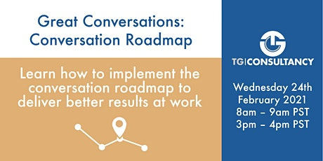 Great Conversations: Conversation Roadmap tickets