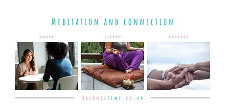 Meditation and Connection tickets