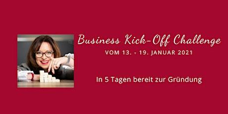Business Kick-Off Challenge - In 5 Tagen bereit zur Gründung Tickets