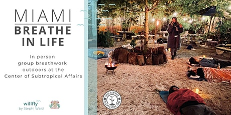 NEW LOCATION for our in person group breathwork session - outdoors in Miami tickets