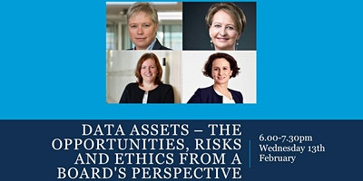 Data assets the opportunities, risks and ethics from a board's perspective