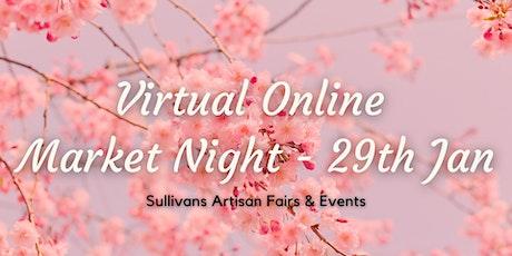 Virtual Online Market Night - 29th Jan tickets