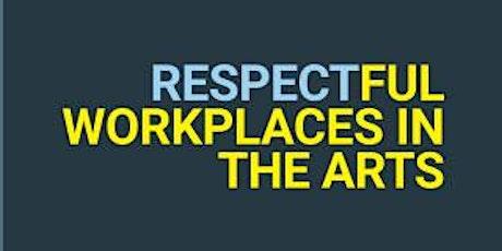 Respectful Workplaces in the Arts (RWA) Workshop - New Brunswick tickets