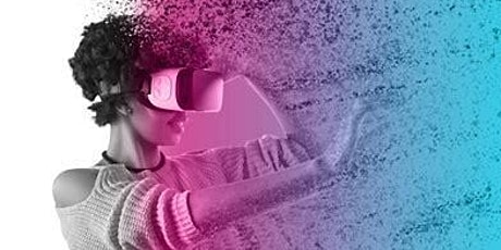 Virtual Reality! for High School students  9th - 12th grade tickets