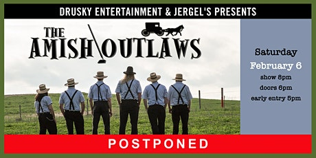 POSTPONED - The Amish Outlaws tickets