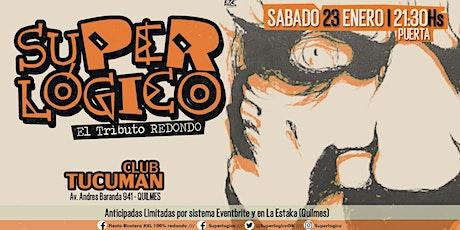 Superlogico En Vivo, Club Tucuman - Quilmes entradas