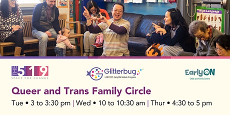 EarlyON Queer and Trans Family Circle tickets
