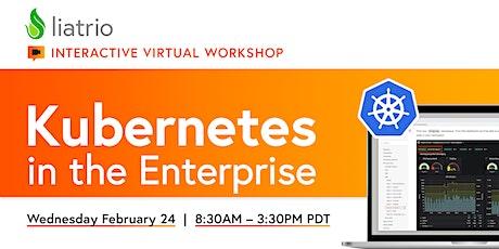 Liatrio's Virtual Ignite Lab — Kubernetes in the Enterprise (02/24/2021) tickets