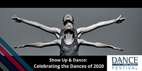 Show Up & Dance: Celebrating the Dances of 2020 tickets