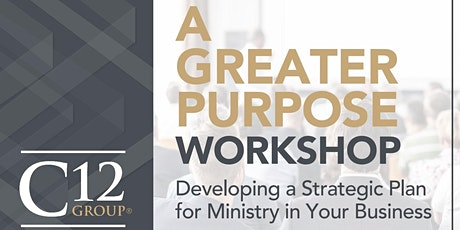 A Greater Purpose Workshop- February 12 tickets