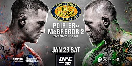 UFC 257, Conor McGregor vs. Dustin Poirier Fight Live at Holy Mackerel tickets