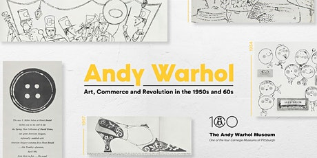 Andy Warhol: Art, Commerce and Revolution in the 1950s and 60s tickets
