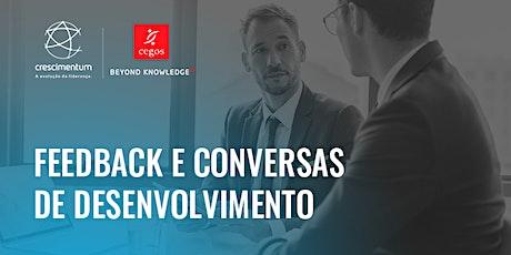 Feedback e Conversas de Desenvolvimento ingressos