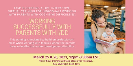 Working Successfully with Parents with I/DD: Live Virtual Training tickets
