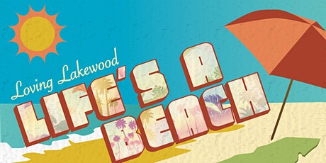Loving Lakewood: Life's A Beach tickets