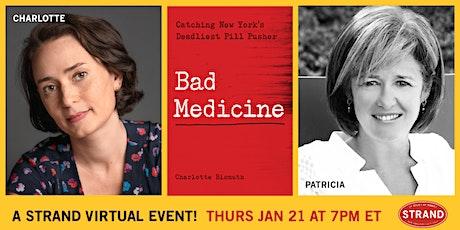 Charlotte Bismuth + Patricia McCormick:Bad Medicine tickets