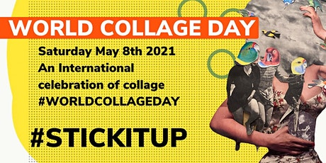 World Collage Day #STICKITUP tickets