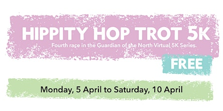 EAFB - Hippity Hop Trot Virtual 5K tickets