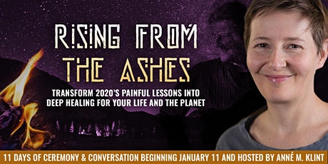 Rising From The Ashes (Free Online Spiritual Retreat) tickets