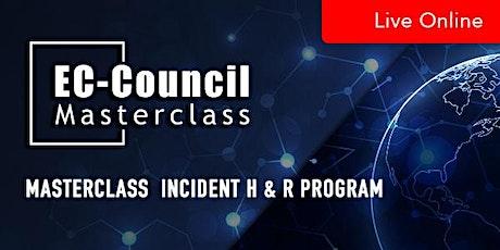MasterClass Incident Handler and Response Program tickets