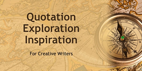 Quotation Exploration Inspiration for Creative Writers tickets