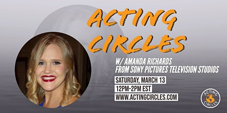 Acting Circles w/ Amanda Richards, Sony Pictures Television Studios tickets