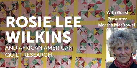 Rosie Wilkins and African American Quilt Research tickets
