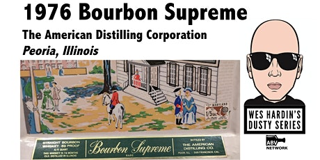 Wes Hardin's Dusty Series: 1976 Bourbon Supreme (you get a sample!) tickets