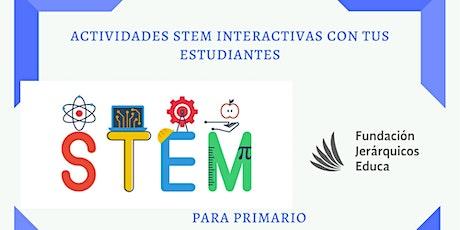 "Mini curso: ""Actividades STEM interactivas con tus estudiantes"" entradas"