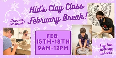 Kid's Clay Class February Break! tickets