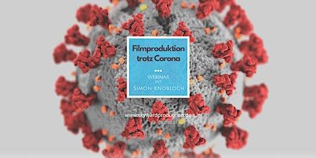 Filmproduktion trotz Corona Tickets