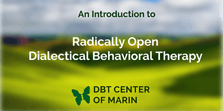 Free Introductory Webinar on Radically Open Dialectical Behavioral Therapy  tickets