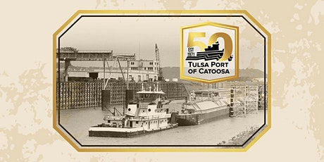 Tulsa Port of Catoosa 50th Anniversary Time Capsule Ceremony tickets