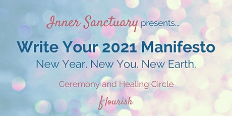 Ready to write your  2021 manifesto? (New Year. New You. New Earth.) tickets